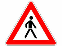 """Verkehrszeichen """"Achtung Fußgänger""""..."""