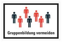 """HK04 Hinweisschild bedruckt """"Gruppenbildung..."""