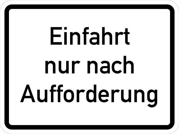 """VB05 Hinweisschild """"Einfahrt nur nach Aufforderung"""""""
