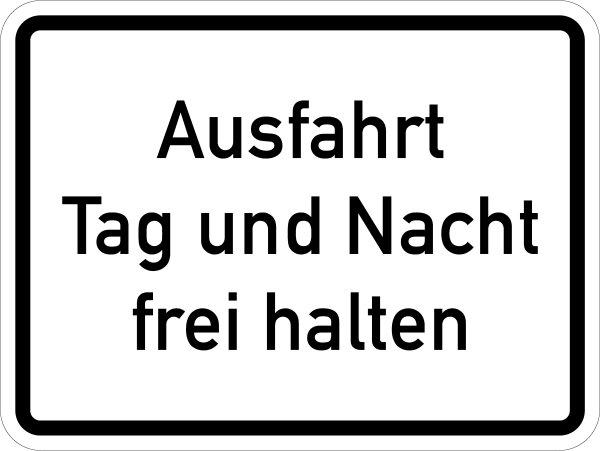 """VB17 Hinweisschild """"Ausfahrt Tag und Nacht frei halten"""""""