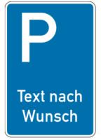 """Parkplatzkennzeichen """"Text nach Wunsch"""""""