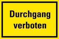 "HZ03 Hinweisschild ""Durchgang verboten"""