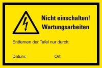 """HM03 Hinweisschild """"Wartungsarbeiten mit..."""