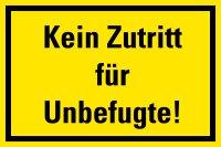 """HZ15 Hinweisschild """"Kein Zutritt für..."""
