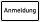 """VB01 Hinweisschild """"Anmeldung"""""""
