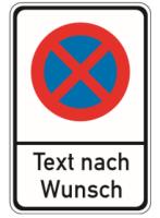 """Verkehrszeichen Kombischild """"Haltverbot oder..."""