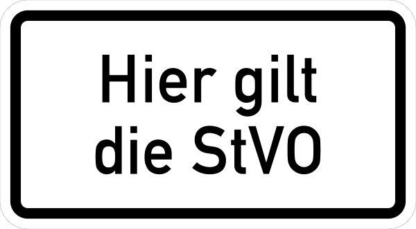 """VB10 Hinweisschild """"Hier gilt die StVo"""""""