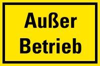 """HM02 Hinweisschild """"Außer Betrieb"""""""