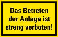 """HM04 Hinweisschild """"Betreten der Anlage verboten"""""""