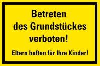 "HZ04 Hinweisschild ""Grundstück betreten..."